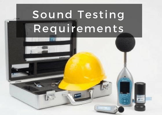 Sound Testing Requirements | Sound Proof Building