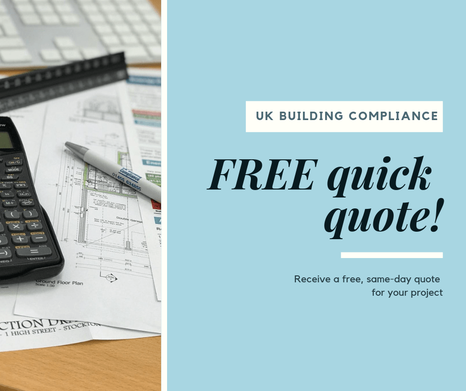Quick Quote: Looking For A Quote Quickly? UK Building Compliance Quick